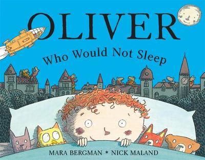 Oliver Who Would Not Sleep - Bergman, Mara