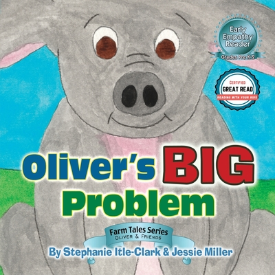 Oliver's Big Problem - Itle-Clark, Stephanie