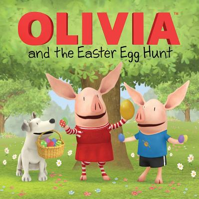 Olivia and the Easter Egg Hunt - Johnson, Shane L (Illustrator), and Resnick, Patricia (Screenwriter), and Evans, Cordelia (Adapted by)