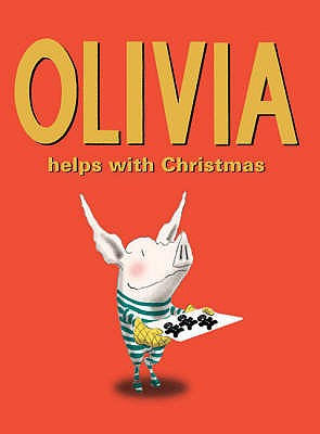 Olivia Helps with Christmas - Falconer, Ian