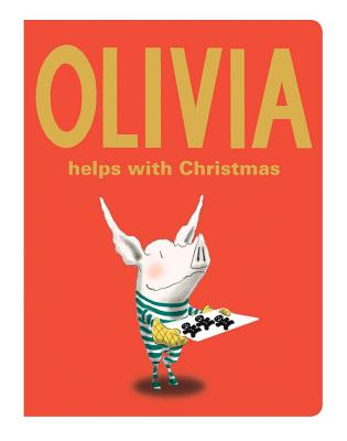 Olivia Helps with Christmas - Falconer, Ian