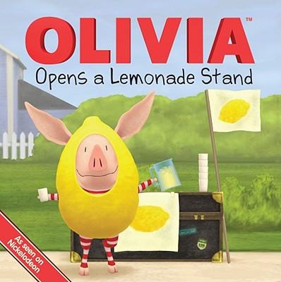 Olivia Opens a Lemonade Stand - Einhorn, Kama (Adapted by)