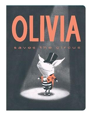 Olivia Saves the Circus -