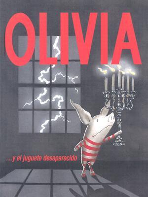 Olivia... y el Juguete Desaparecido - Falconer, Ian