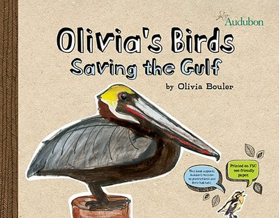 Olivia's Birds: Saving the Gulf - Bouler, Olivia