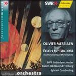 Olivier Messiaen: Éclairs sur l'Au-delà