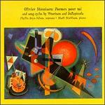 Olivier Messiaen: Poemes pour mi; Charles Wuorinen, Luigi Dallapiccola: Song Cycles