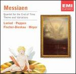 Olivier Messiaen: Quartet for the End of Time; Theme and Variations