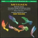 Olivier Messiaen: R�veil des Oiseaux; Trois Petites Liturgies de la Pr�sence Divine