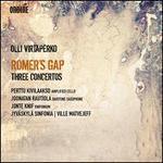 Olli Virtaperko: Romer's Gap - Three Concertos