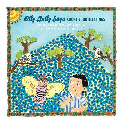 Olly Jolly Says - Count Your Blessings - Francis-Bala, Sundari