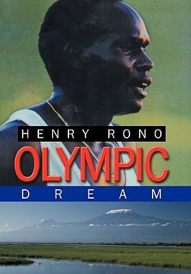 Olympic Dream - Rono, Henry