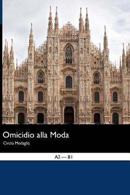 Omicidio Alla Moda - Medaglia, Cinzia Loredana, and Seiffarth, Martin R (Editor)