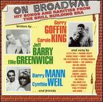 On Broadway: Hit Songs and Rarities From the Brill Building Era - Various Artists