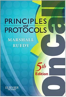 On Call Principles & Protocols - Marshall, Shane A, and Ruedy, John