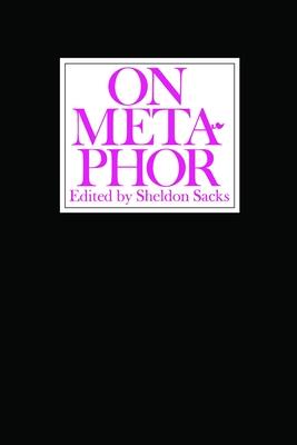 On Metaphor - Sacks, Sheldon (Editor)