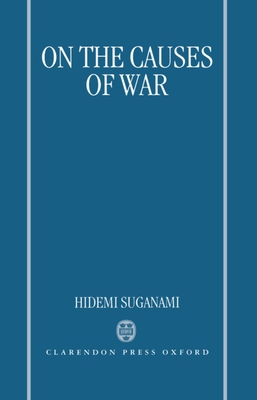 On the Causes of War - Suganami, Hidemi