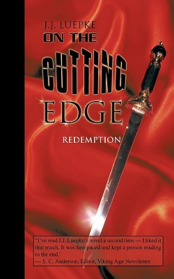 On the Cutting Edge: Redemption - Luepke, J J