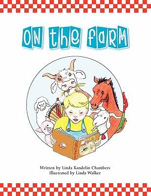On the Farm - Chambers, Linda Kandelin