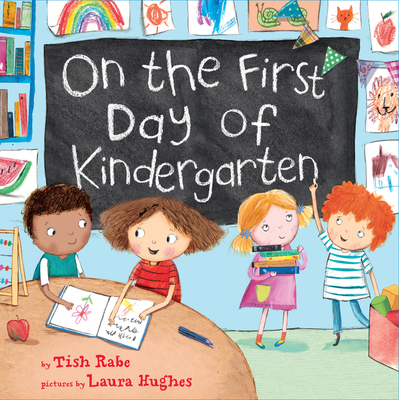 On the First Day of Kindergarten - Rabe, Tish