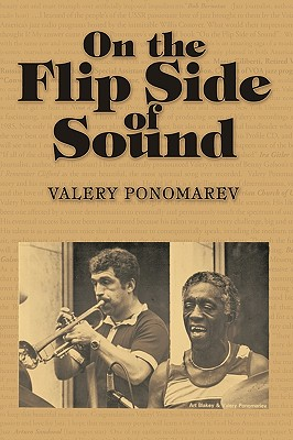 On the Flip Side of Sound - Ponomarev, Valery