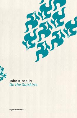 On the Outskirts - Kinsella, John