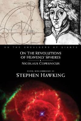 On the Revolutions of Heavenly Spheres - Copernicus, Nicolaus, and Hawking, Stephen