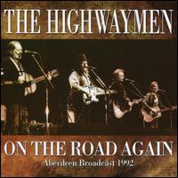 On the Road Again - The Highwaymen