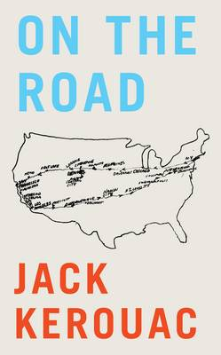On the Road - Kerouac, Jack, and Charters, Ann (Introduction by)