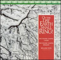 On This Day Earth Shall Ring! - D'Anna Fortunato (mezzo-soprano); David Cover (organ); Elizabeth Etters-Asmus (harp); Rooke Chapel Ringers;...