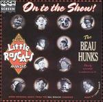 On to the Show: The Beau Hunks Play More Little Rascals Music