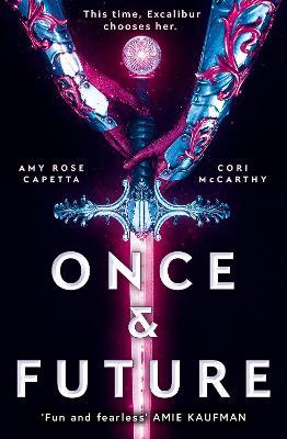 Once & Future - Capetta, Amy Rose, and McCarthy, Cori