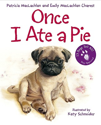 Once I Ate a Pie - MacLachlan, Patricia