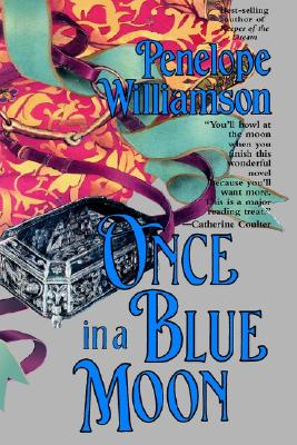 Once in a Blue Moon - Williamson, Penelope