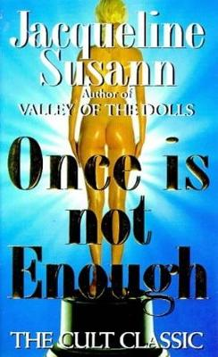 Once Is Not Enough - Susann, Jacqueline