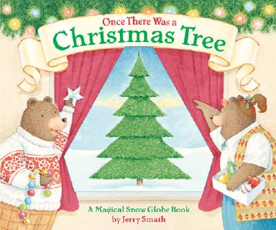 Once There Was a Christmas Tree - Smath, Jerry