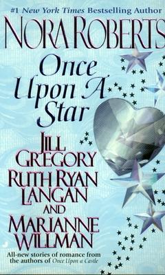 Once Upon a Star - Roberts, Nora, and Gregory, Jill, and Ryan Langan, Ruth