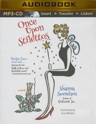 Once Upon Stilettos - Swendson, Shanna