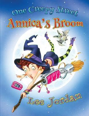 One Creepy Street: Annica's Broom - Jordan, Lee