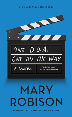 One D.O.A., One on the Way - Robison, Mary