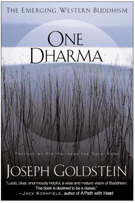 One Dharma: The Emerging Western Buddhism - Goldstein, Joseph