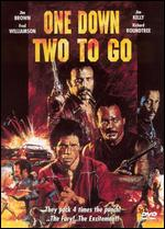 One Down Two to Go - Fred Williamson
