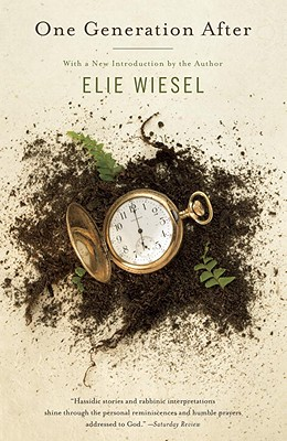One Generation After - Wiesel, Elie