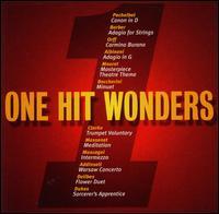 One Hit Wonders - Bernhard Läubin (trumpet); Christer Thorvaldsson (violin); Elly Ameling (vocals); Frank Maus (harpsichord);...