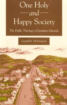 One Holy and Happy Society - McDermott, Gerald