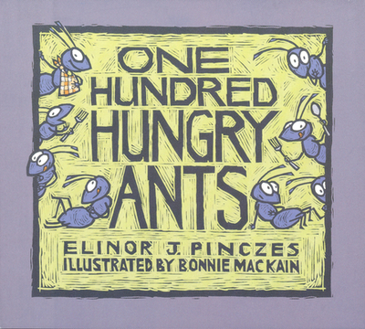 One Hundred Hungry Ants - Pinczes, Elinor J