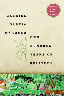 One Hundred Years of Solitude - Garcia Marquez, Gabriel, and Rabassa, Gregory (Translated by)