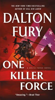 One Killer Force - Fury, Dalton