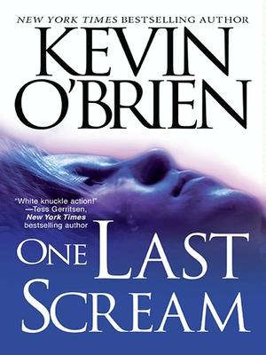 One Last Scream - O'Brien, Kevin, CFP