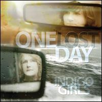 One Lost Day [LP] - Indigo Girls